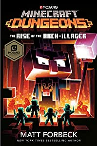 Minecraft Dungeons: The Rise of the Arch-Illager: An Official Minecraft Novel (English Edition)