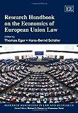 Research Handbook on the Economics of European Union Law (Research Handbooks in Law and Economics)