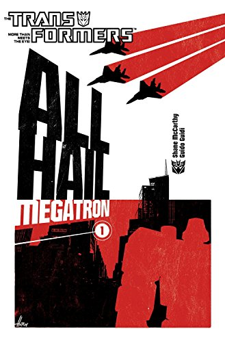 Transformers: All Hail Megatron Volume 1の詳細を見る