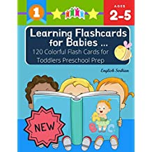Learning Flashcards for Babies 120 Colorful Flash Cards for Toddlers Preschool Prep English Serbian: Basic words cards ABC letters, number, animals, ... kindergarten homeschool Montessori kids