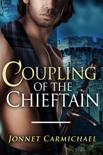 Download Coupling of the Chieftain ~ a Highland voyeur novella (Clan MacKrannan's Secret Traditions Book 1) (English Edition) B00CH67FJ4