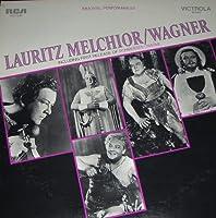 LAURITZ MELCHIOR/WAGNER.