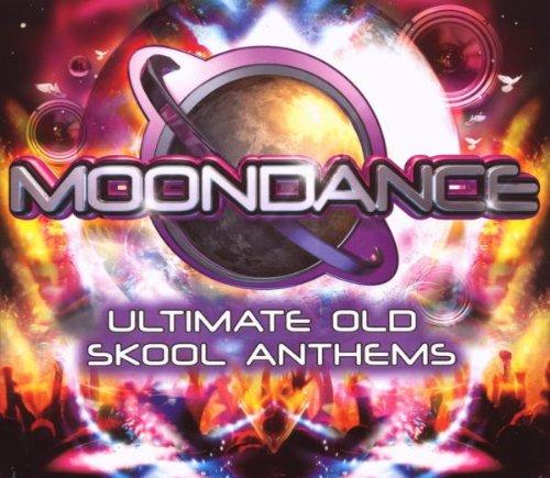 Moondance Ultimate Old Skool Anthems