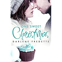 One Sweet Christmas (Novella) (Redford Falls)