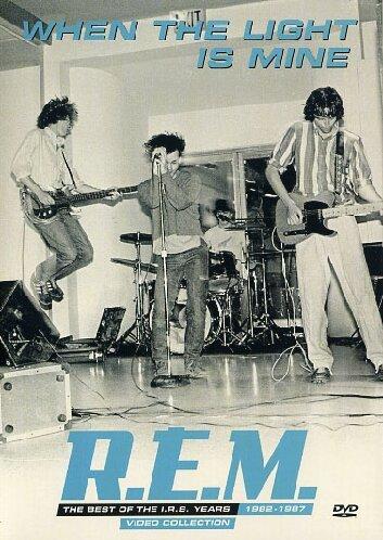R.E.M. - When The Light Is Mine : The Best of The I.R.S. Years 1982-1987