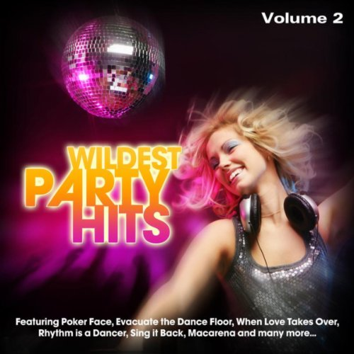 Wildest Party Hits, Vol. 2