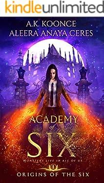 Academy of Six: A Reverse Harem Academy Series (Origins of the Six Series Book 1)