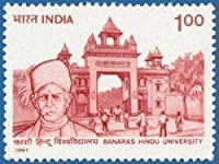 Banaras Hindu University University, Education, Institution, Gate, Students, Personality, Educationist, Politician, Freedom Fighter, Indian National Congress, News Paper Indian Stamp
