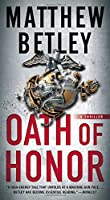 Oath of Honor: A Thriller (2) (The Logan West Thrillers)