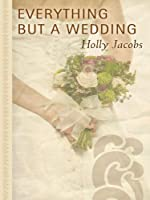 Everything but a Wedding (Thorndike Press Large Print Gentle Romance)
