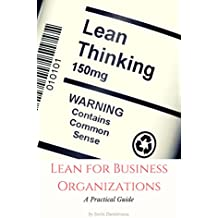Lean for Business Organizations: A Practical Guide