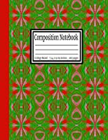 Composition Notebook: College Ruled 7.44 x 9.69 in, 100 page book for girls, kids, school, students and teachers