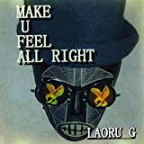 Make U Feel All Right -