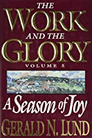 A Season of Joy (Work and the Glory)