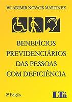 Benefícios Previdenciários das Pessoas com Deficiência