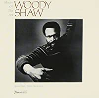Master of the Art by WOODY SHAW (2013-07-02)