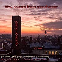 New Sounds from Manchester by Quatuor Danel