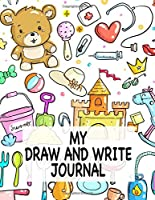 My Draw And Write Journal. Blank Drawing Space Lined Journal Notebook Diary.