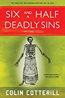 Six and a Half Deadly Sins (A Dr. Siri Paiboun Mystery) by Colin Cotterill(2016-05-10)