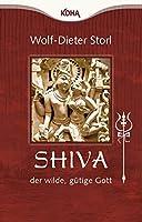 Shiva - der wilde, guetige Gott