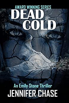 Dead Cold (Emily Stone Series Book 6) by [Chase, Jennifer]