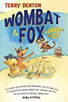 Wombat and Fox: Summer in the City (Wombat & Fox)