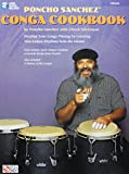 Poncho Sanchez' Conga Cookbook: Develop Your Co...