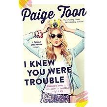 I Knew You Were Trouble: A Jessie Jefferson Novel (Jessie Jefferson Novels Book 2)