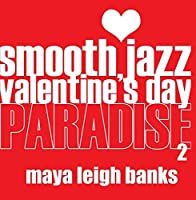 Smooth Jazz Valentine's Day Paradise 2【CD】 [並行輸入品]