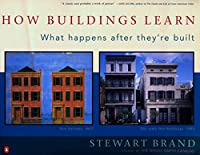 How Buildings Learn: What Happens After They're Built