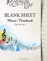 Blank Sheet Music Notebook: Music Manuscript Paper | Stave with Notes on Colors (Music Composition Books)