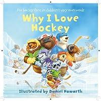 Why I Love Hockey