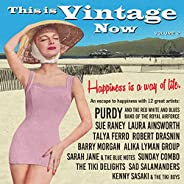 This is Vintage Now Vol.2: Happiness Is A Way Of Life