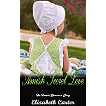 Amish Secret Love: An Amish Romance Story