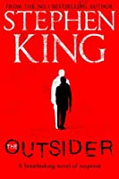 The Outsider: The No.1 Sunday Times Bestseller
