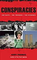 Conspiracies: The Truth Behind the Theories
