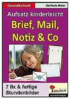 Brief, Mail, Notiz & Co: Aufsatz kinderleicht Grundschule