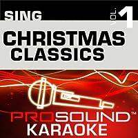 Sing Christmas Classics Vol. 1 [KARAOKE]