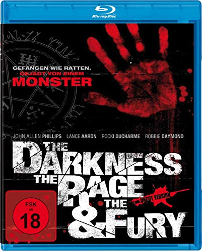 The Darkness, The Rage & The Fury - Uncut