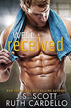 Well Received by [Scott, J. S., Cardello, Ruth]