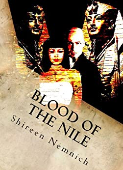 Blood of the Nile (The First Ones Book 1) by [Nemnich, Shireen]