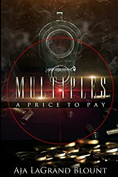 Multiples - A Price to Pay by [Blount, Aja LaGrand]