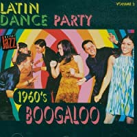Latin Dance Party 2: 1960's Boogaloo