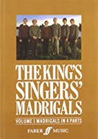 King's Singers' Madrigals: Madrigals in 4 Parts