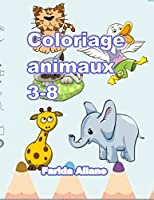 Coloriage  animaux 3-8