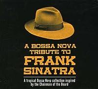 Bossa Nova Tribute to Frank Sinatra