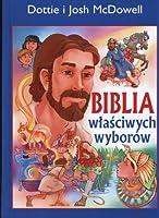 Biblia wlasciwych wyborow