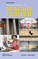 Economics of Macro Issues (8th Edition) (Pearson Series in Economics)