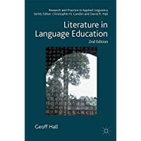 Literature in Language Education (Research and Practice in Applied Linguistics)
