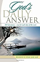 God's Daily Answer: Devotions To Renew Your Soul